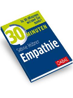 Sabine Hübner, Empathie, in 30 Minuten